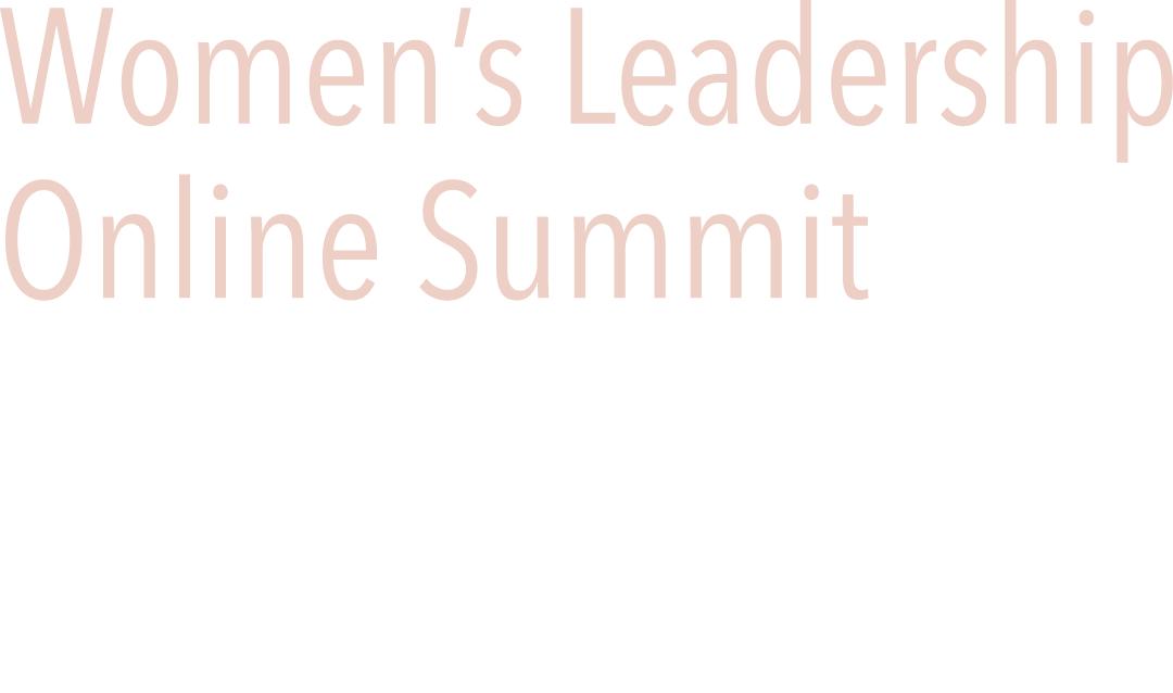 Women's Leadership Online Training Summit